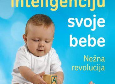 """ПОКЛАЊАМО књигу """"Како да повећате интелигенцију своје бебе"""""""