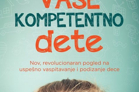 ПОКЛАЊАМО бестселер Јеспера Јула: Ваше компетентно дете